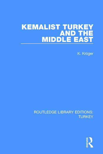 Kemalist Turkey and the Middle East book cover