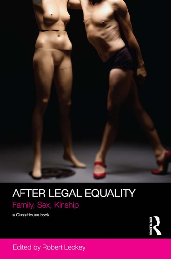 After Legal Equality Family, Sex, Kinship book cover
