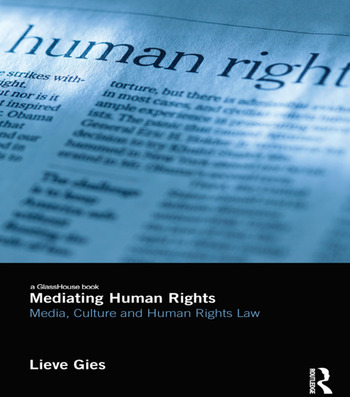 Mediating Human Rights Media, Culture and Human Rights Law book cover