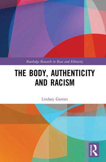 The Body, Authenticity and Racism book cover