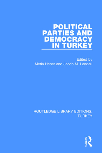 Political Parties and Democracy in Turkey book cover