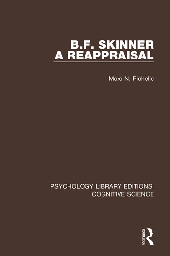 B.F. Skinner - A Reappraisal book cover