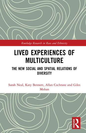 Lived Experiences of Multiculture The New Social and Spatial Relations of Diversity book cover