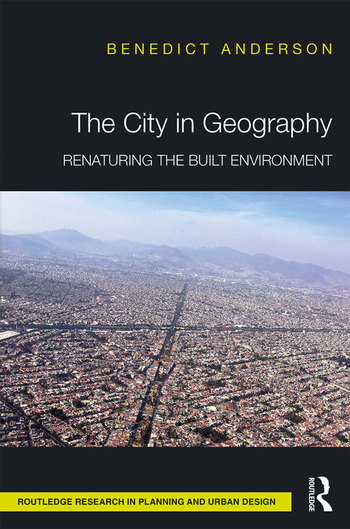 The City in Geography Renaturing the Built Environment book cover