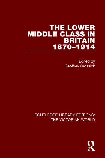 The Lower Middle Class in Britain 1870-1914 book cover