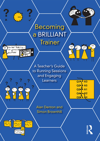 Becoming a Brilliant Trainer A Teacher's Guide to Running Sessions and Engaging Learners book cover