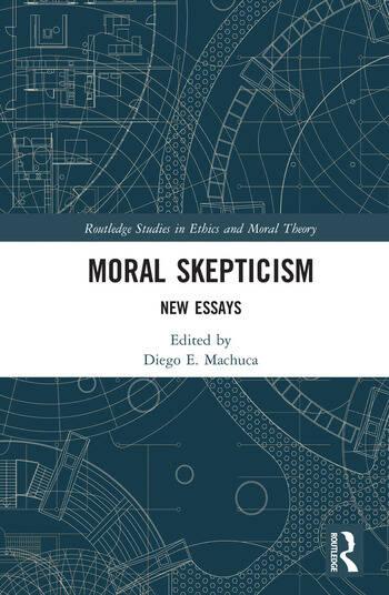 Moral Skepticism New Essays book cover