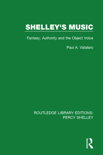 Shelley's Music Fantasy, Authority and the Object Voice book cover