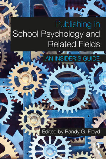 Publishing in School Psychology and Related Fields An Insider's Guide book cover