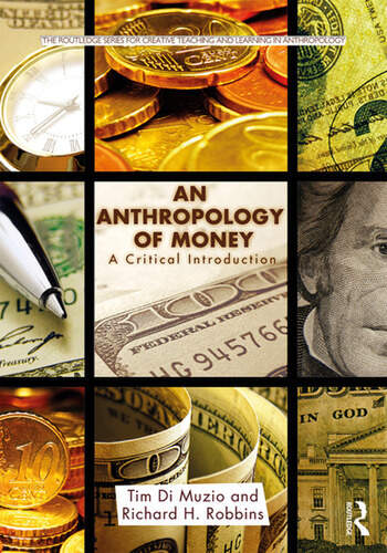 An Anthropology of Money A Critical Introduction book cover