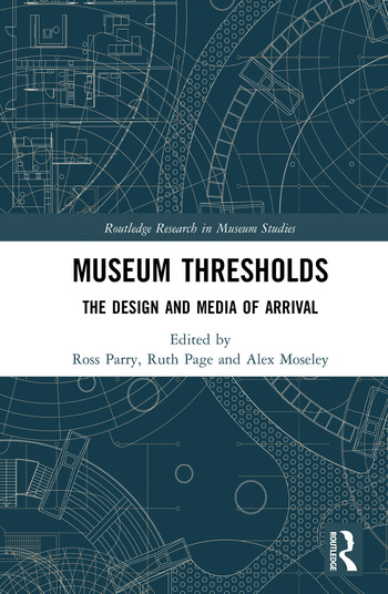 Museum Thresholds The Design and Media of Arrival book cover