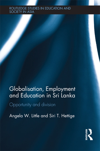 Globalisation, Employment and Education in Sri Lanka Opportunity and Division book cover
