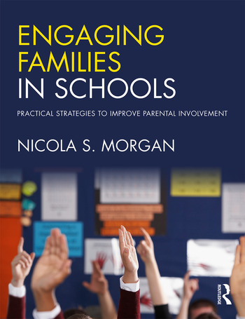 Engaging Families in Schools Practical strategies to improve parental involvement book cover