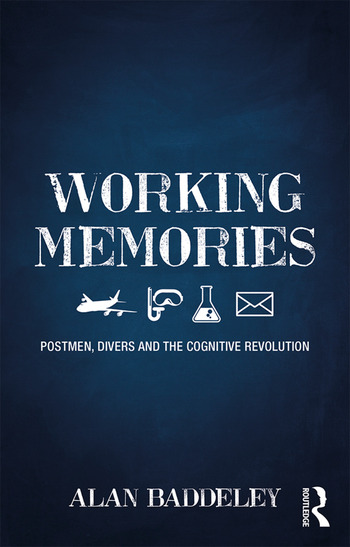 Working Memories Postmen, Divers and the Cognitive Revolution book cover