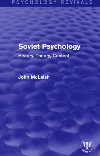 Soviet Psychology History, Theory, Content book cover