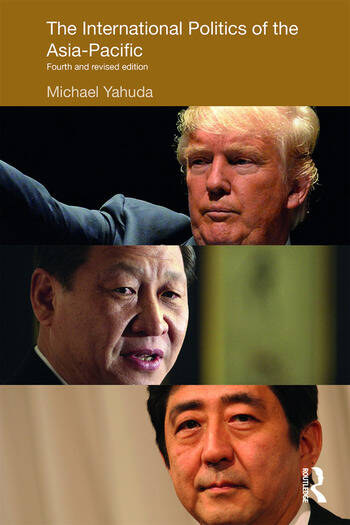 The International Politics of the Asia-Pacific Fourth and Revised Edition book cover