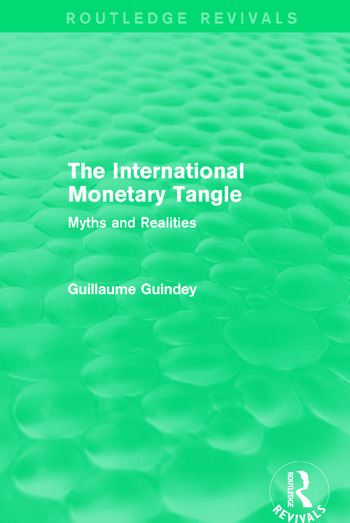 The International Monetary Tangle Myths and Realities book cover