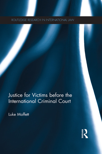 Justice for Victims before the International Criminal Court book cover