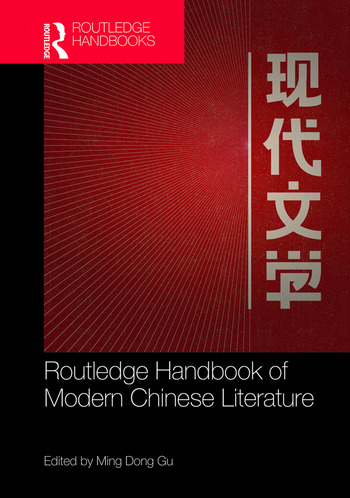 Routledge Handbook of Modern Chinese Literature book cover