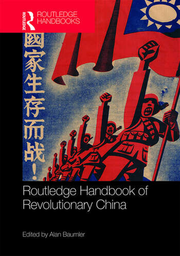 Routledge Handbook of Revolutionary China book cover
