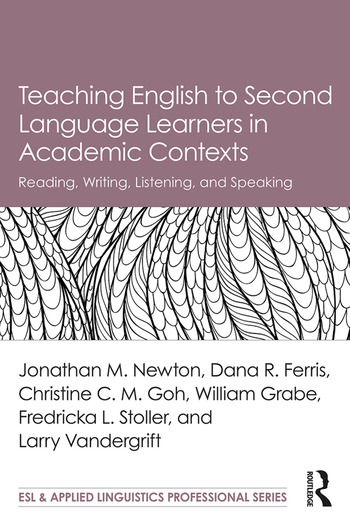 Teaching English to Second Language Learners in Academic Contexts Reading, Writing, Listening, and Speaking book cover