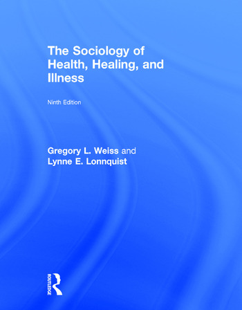 health and illnesses defined by society sociology essay Factors that appear to be important explanations for individual health differences, in practice, cannot fully explain the differences in health between social groups within society, or between one society and another.