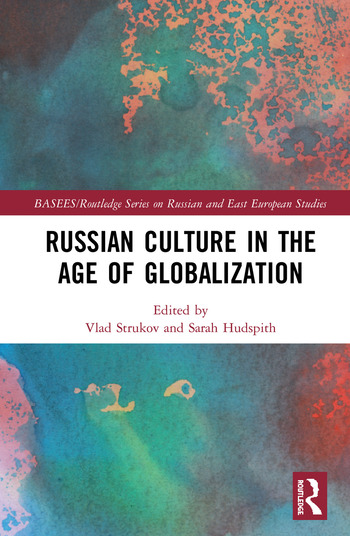 Russian Culture in the Age of Globalization book cover