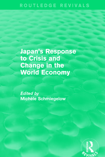 Japan's Response to Crisis and Change in the World Economy book cover