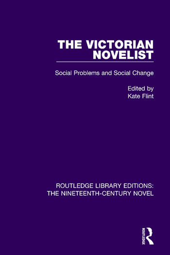 The Victorian Novelist Social Problems and Change book cover