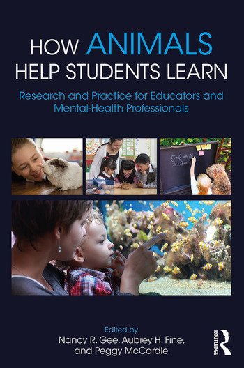 How Animals Help Students Learn Research and Practice for Educators and Mental-Health Professionals book cover
