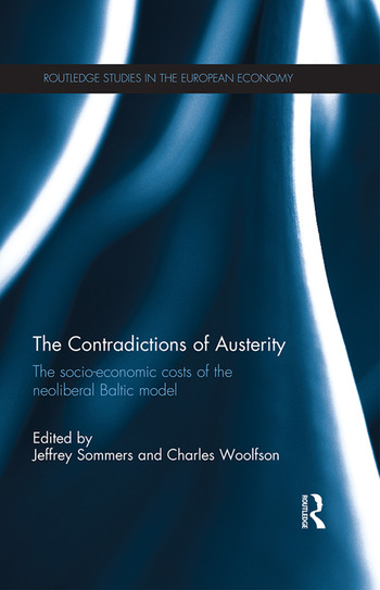 The Contradictions of Austerity The Socio-Economic Costs of the Neoliberal Baltic Model book cover
