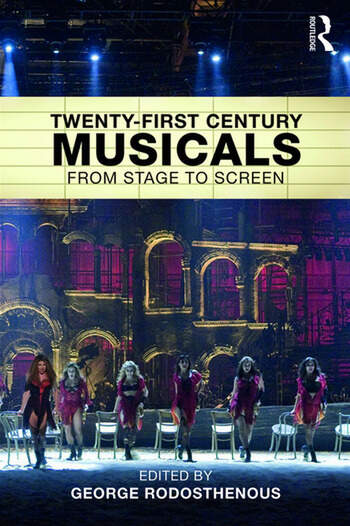 Twenty-First Century Musicals From Stage to Screen book cover