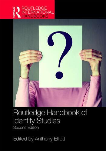 Routledge Handbook of Identity Studies book cover