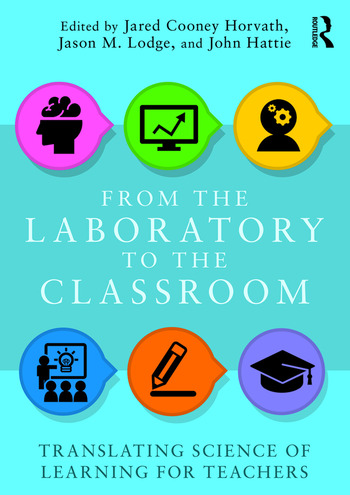 From the Laboratory to the Classroom Translating Science of Learning for Teachers book cover