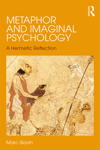 Metaphor and Imaginal Psychology A Hermetic Reflection book cover