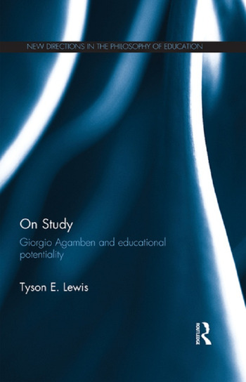 On Study: Giorgio Agamben and educational potentiality book cover