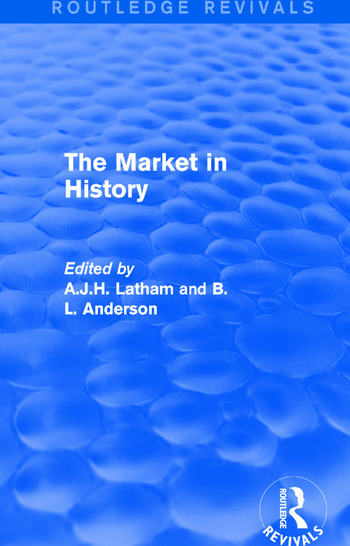 The Market in History (Routledge Revivals) book cover