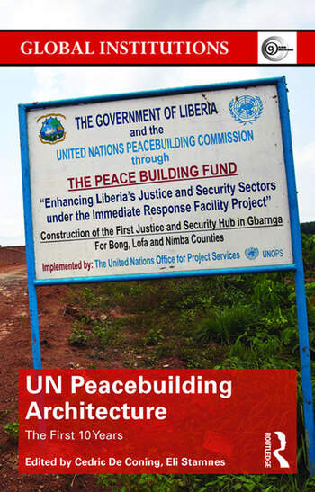 UN Peacebuilding Architecture The First 10 Years book cover