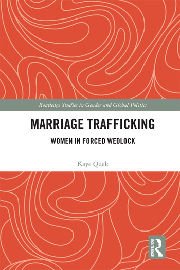 Marriage Trafficking Women in Forced Wedlock book cover