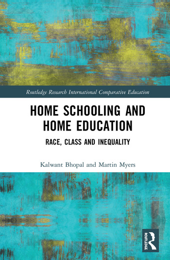 Home Schooling and Home Education Race, Class and Inequality book cover