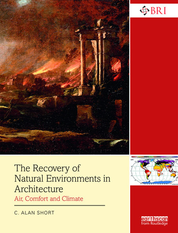 The Recovery of Natural Environments in Architecture Air, Comfort and Climate book cover