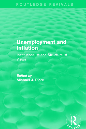 Unemployment and Inflation Institutionalist and Structuralist Views book cover