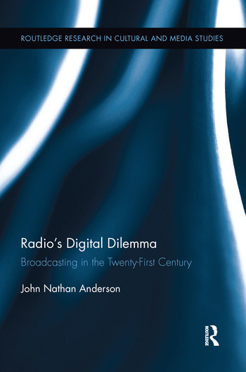 Radio's Digital Dilemma Broadcasting in the Twenty-First Century book cover