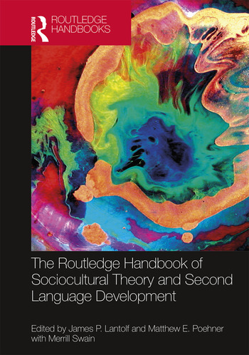 The Routledge Handbook of Sociocultural Theory and Second Language Development book cover