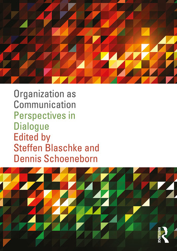 Organization as Communication Perspectives in Dialogue book cover