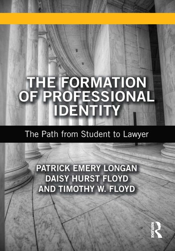 The Formation of Professional Identity The Path from Student to Lawyer book cover