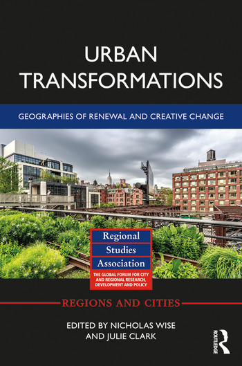 Urban Transformations Geographies of Renewal and Creative Change book cover