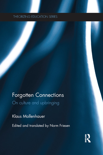 Forgotten Connections On culture and upbringing book cover