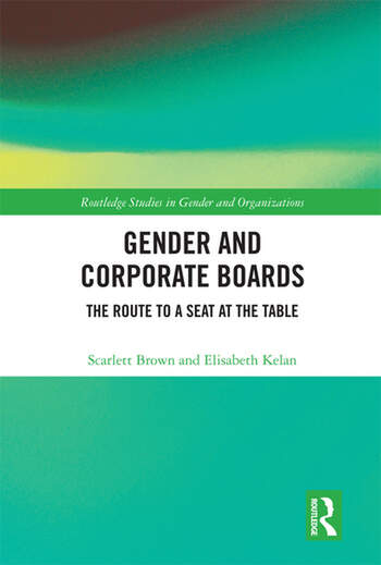 Gender and Corporate Boards The Route to A Seat at The Table book cover