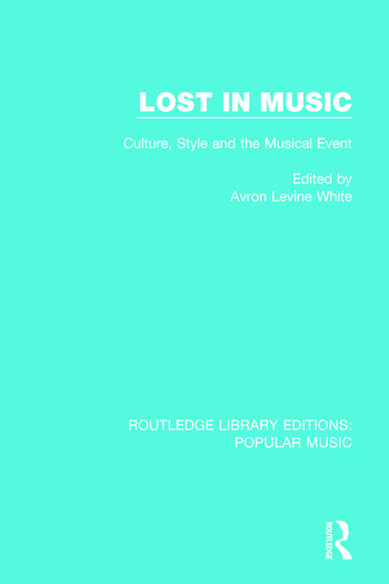 Lost in Music Culture, Style and the Musical Event book cover
